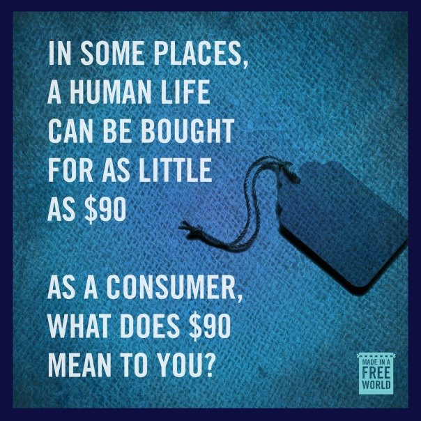 In some places, a human life can be bought for as little as $90. As a consumer, what does $90 mean to you?Discover your Slavery Footprint at www.slaveryfootprint.org